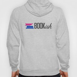 Bisexual, Bookish, and Proud Hoody