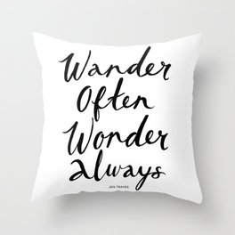 Wander Often Wonder Always™ Throw Pillow