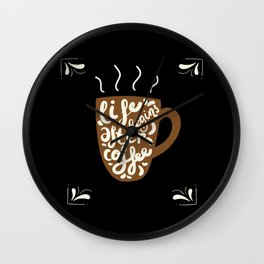 Life After Coffee Wall Clock