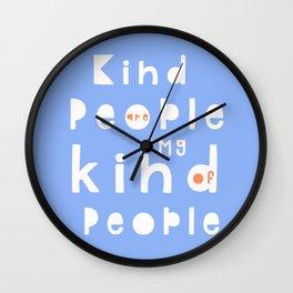 Kind People Wall Clock