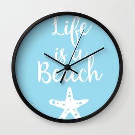 Life is a beach Wall Clock