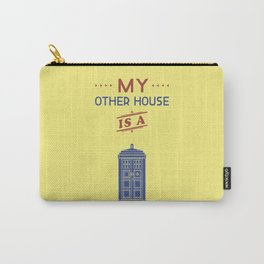 My Other House Is A Tardis Carry-All Pouch