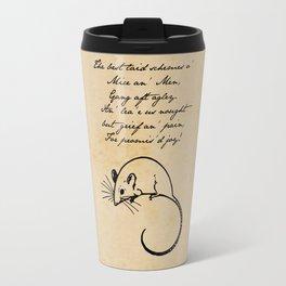 To a Mouse - Robert Burns - Mice and Men Travel Mug