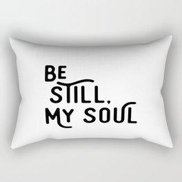 Be Still, My Soul Rectangular Pillow