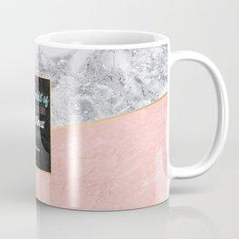 Keep stillness inside of you Coffee Mug