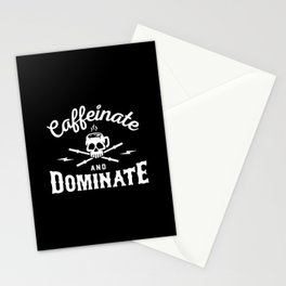 Caffeinate And Dominate Stationery Cards