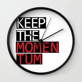 Keep The Momentum Wall Clock