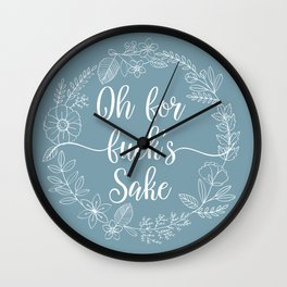 OH FOR FUCK'S SAKE - Sweary Floral Wreath Wall Clock
