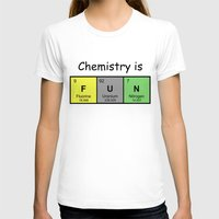 chemistry T-shirts featuring Chemistry is by Rhodium Clothing