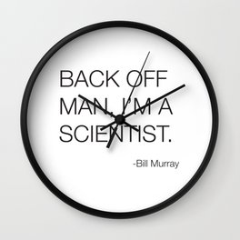 Ghostbusters Bill Murray Quote Wall Clock