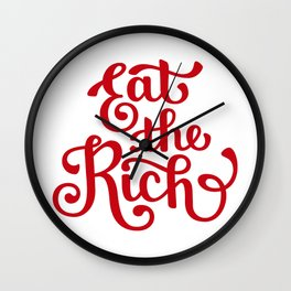 Eat the Rich Wall Clock