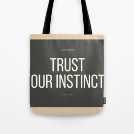 Tory Burch 3 Quotes Advice Trust Your Instincts Tote Bag