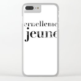 Éternellement jeunes (Forever Young) Clear iPhone Case