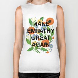 Make Empathy Great Again Biker Tank