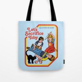 LET'S SACRIFICE TOBY Tote Bag