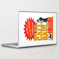 better call saul Laptop & iPad Skins featuring BETTER CALL SAUL  |  BREAKING BAD by Silvio Ledbetter