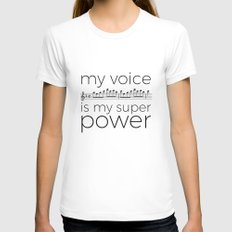 My voice is my super power (soprano, white version) Womens Fitted Tee X-LARGE White