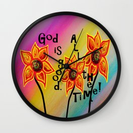 God is Good All the Time Wall Clock