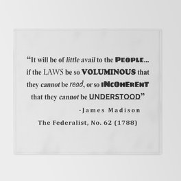 James Madison Quote from The Federalist, No. 62 (1788) Throw Blanket