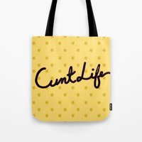 cunt Tote Bags featuring cunt life yellow by Andy Aidekman