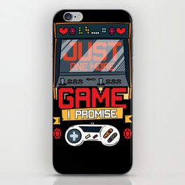 Just One More Game Funny Gaming Gamer Tee Gift Fun iPhone Skin