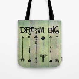Boho Dream Big Quote Tote Bag