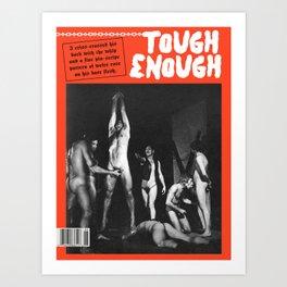 Tough Enough: Criss-Cross Art Print