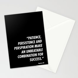 Patience, Persistence and Perspiration Stationery Cards