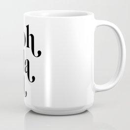 ooh la la Coffee Mug