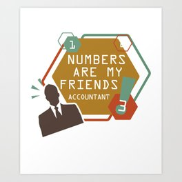 Funny Accountant Bookkeeper Student Cpa Art Print