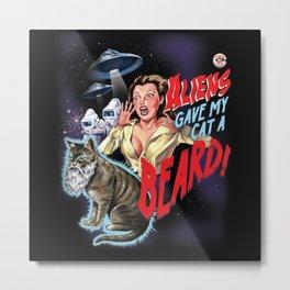 Aliens Gave My Cat A Beard (Black) Metal Print