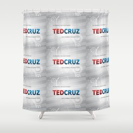 Elect Ted Cruz 2016 Shower Curtain