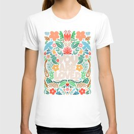 you are loved - color garden T-shirt