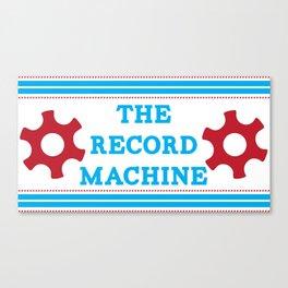 The Record Machine Mug Canvas Print