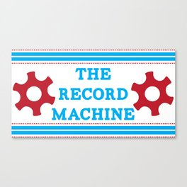 The Record Machine Mug Canvas Print