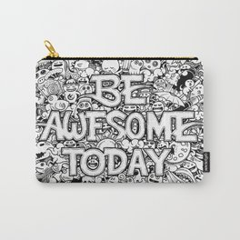 Be Awesome Today! Carry-All Pouch