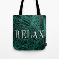 relax Tote Bags featuring RELAX by sincerelykarissa