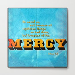 Mercy Metal Print