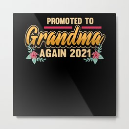 Pregnancy Grandma 2021 Pregnant Saying Gift Metal Print