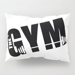 Gym Pillow Sham