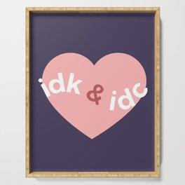 idk & idc Serving Tray