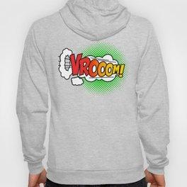 Vroom ! Hoody