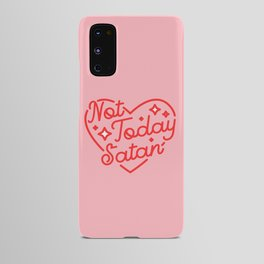 not today satan II Android Case