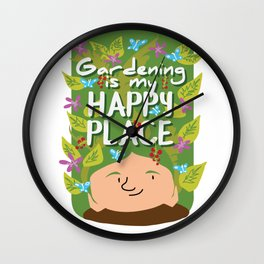 Gardening is my happy place Wall Clock