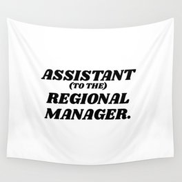 assistant to the regional manager Wall Tapestry