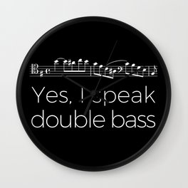 Yes, I speak double bass Wall Clock
