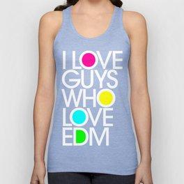 I Love Guys Who Love EDM Unisex Tank Top