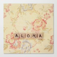 aloha Canvas Prints featuring Aloha by Christine Hall