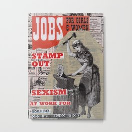 Jobs for Women and Girls - Stamp Out Sexism Metal Print
