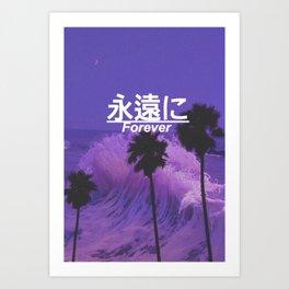 forever edit Art Print